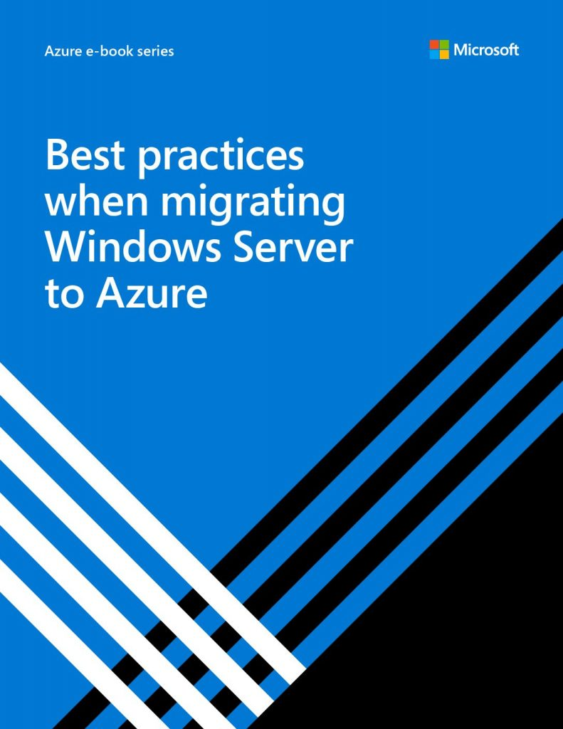 Best practices when migrating Windows Server to Azure