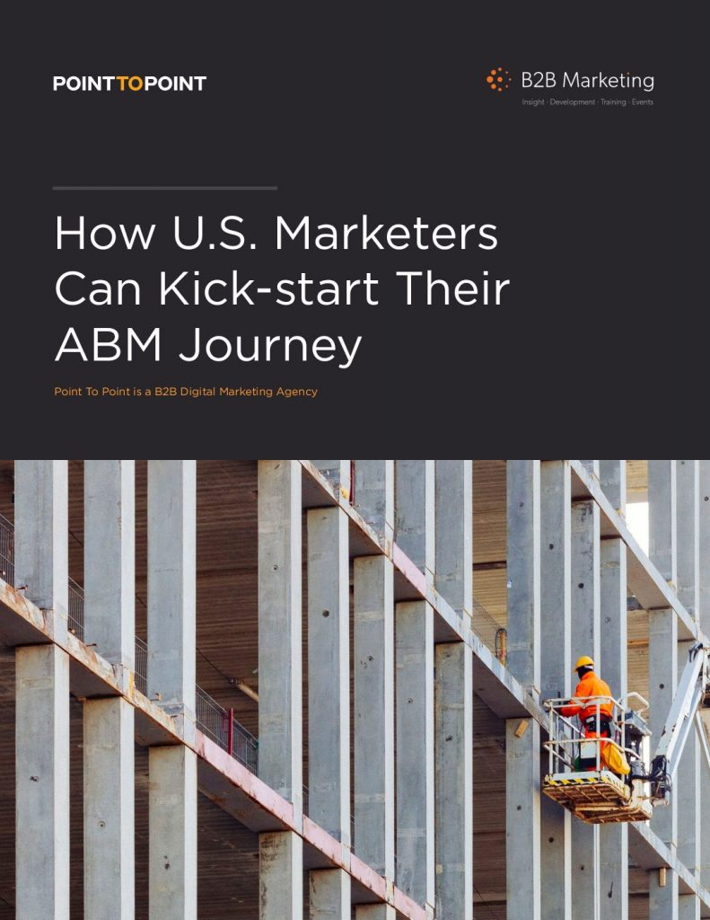 How U.S. Marketers Can Kick-start Their ABM Journey
