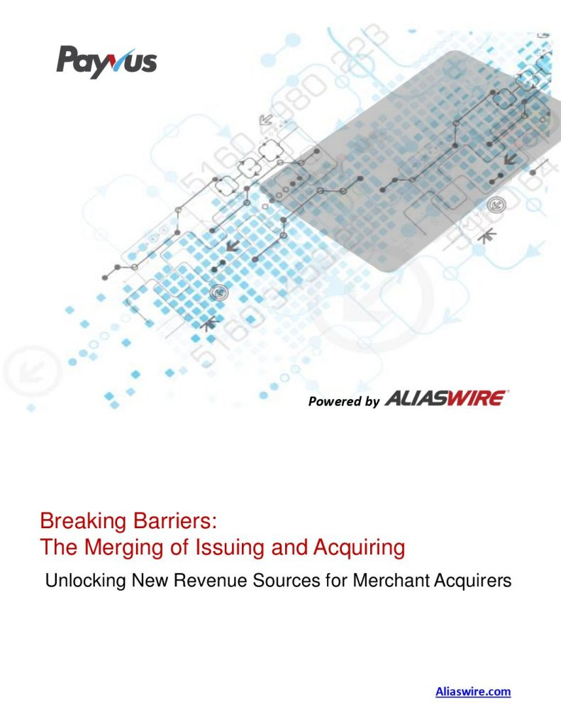 Breaking Barriers: The Merging of Issuing and Acquiring