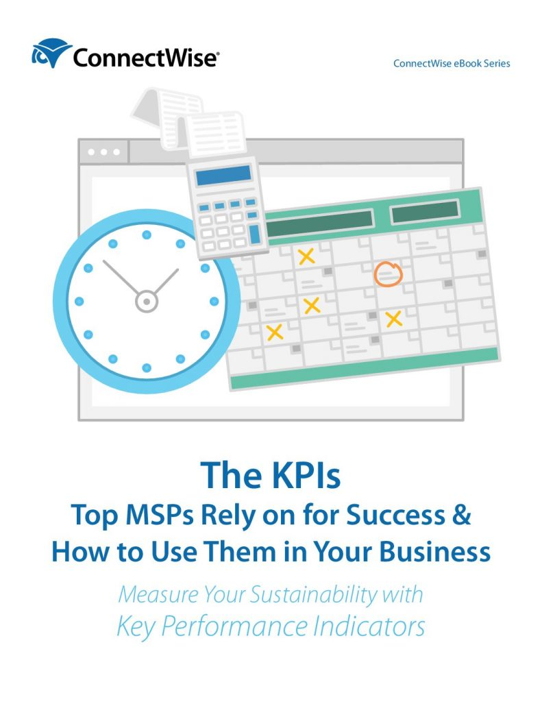 The KPIs Top MSPs Rely on for Success & How to Use Them in Your Business