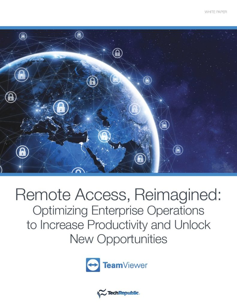 Remote Access, Reimagined: Optimizing Enterprise Operations to Increase Productivity and Unlock New Opportunities