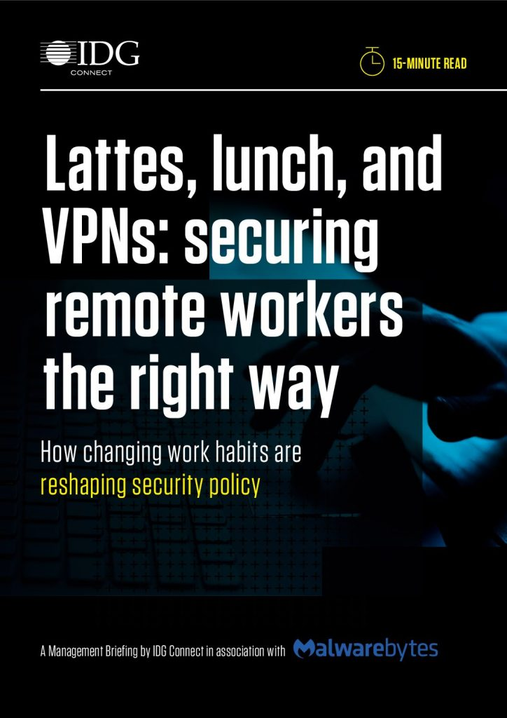 Lattes, Lunch, and VPNs – Securing Remote Workers the Right Way