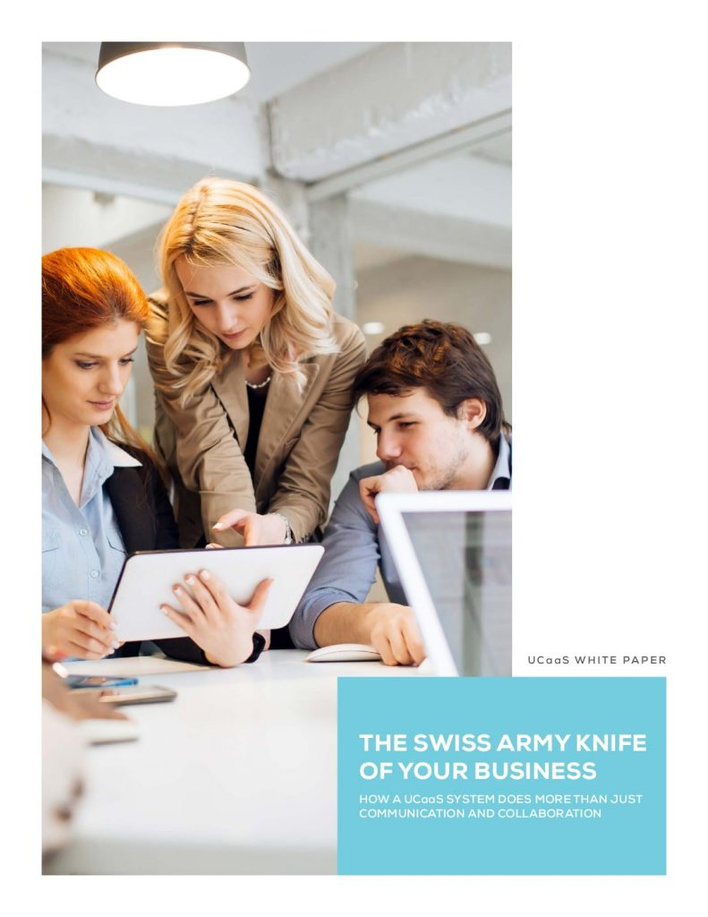 The Swiss Army Knife of your Business: How A UCaaS System Does More Than Just Communication and Collaboration