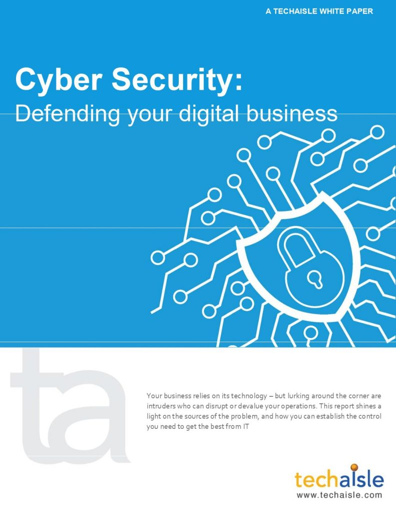 Cyber Security: Defending your digital business