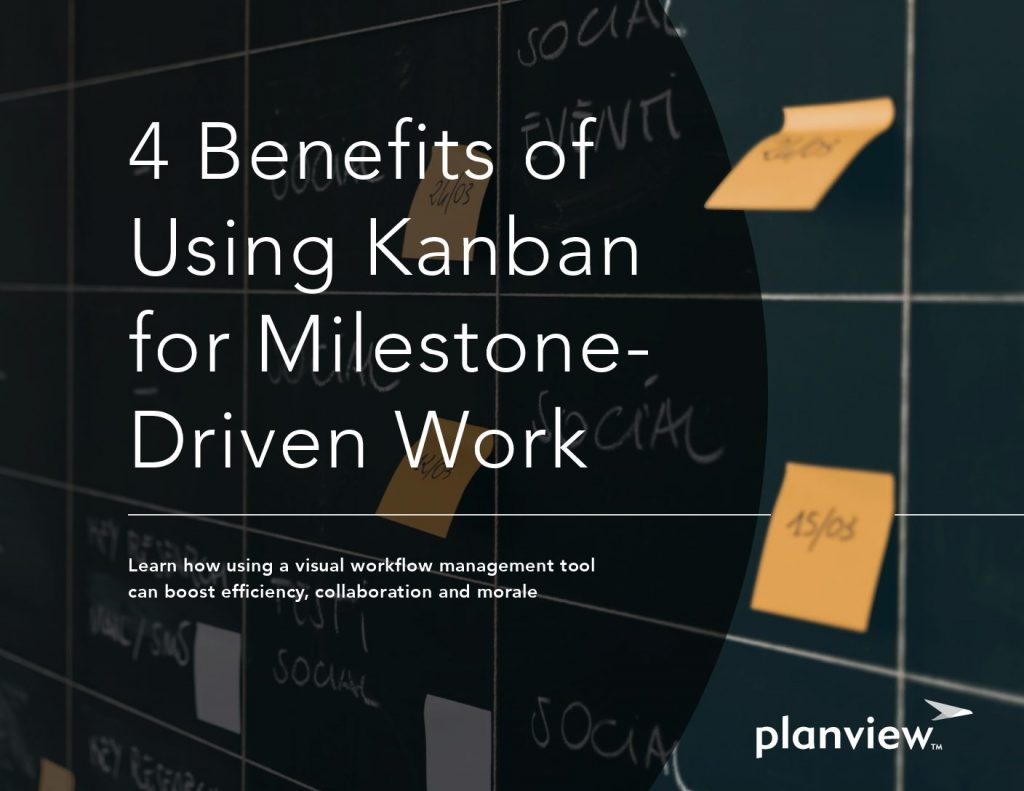 4 Benefits of Using Kanban for Milestone-Driven Work