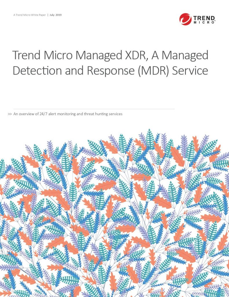 Trend Micro Managed XDR, A Managed Detection and Response (MDR) Service