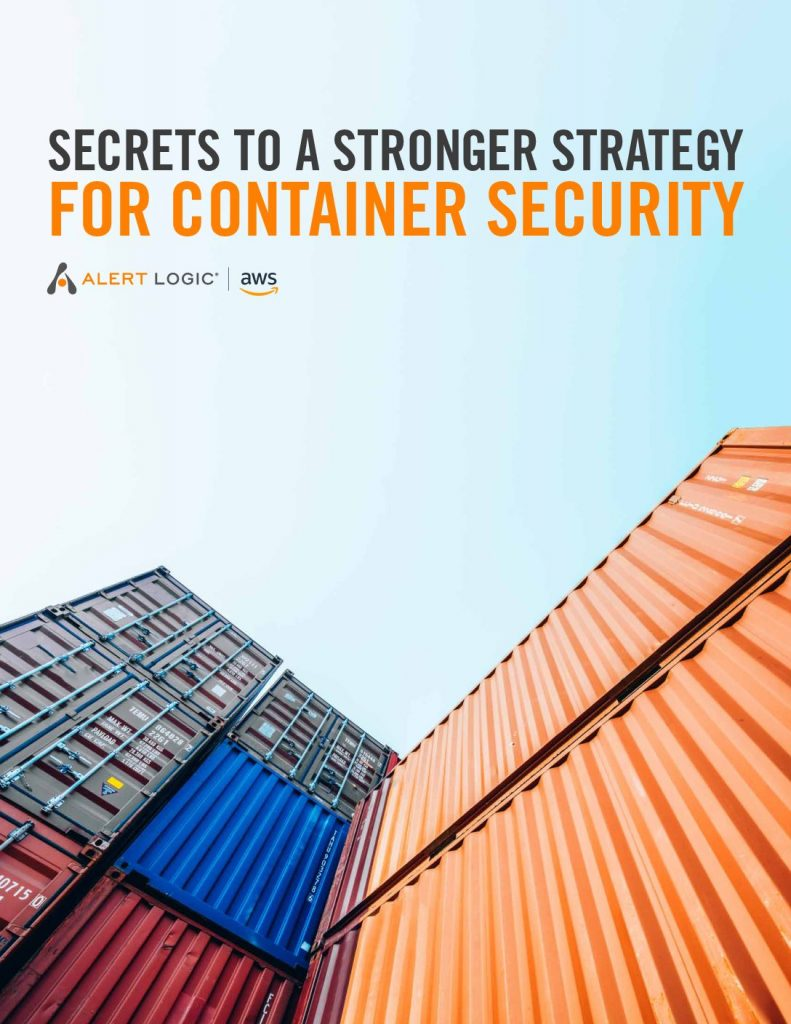 Secrets To A Stronger Strategy For Container Security
