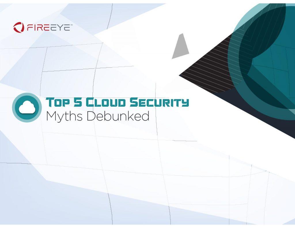 Top 5 Cloud Security Myths Debunked