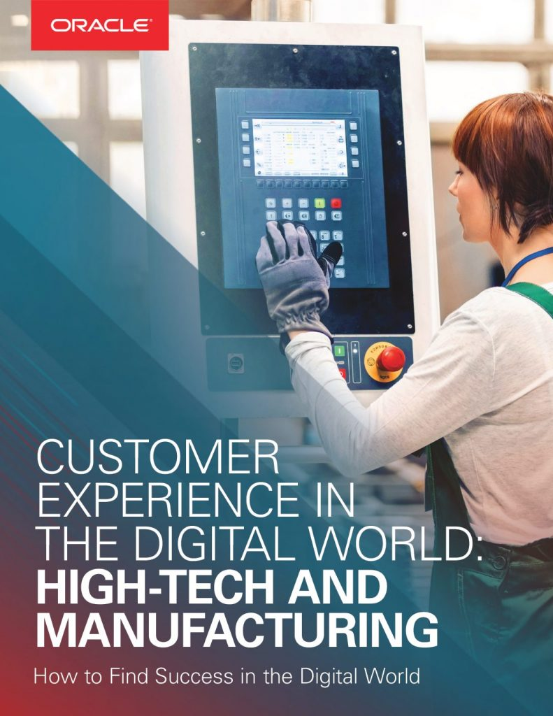 Customer Experience in the Digital World: High-Tech & Manufacturing