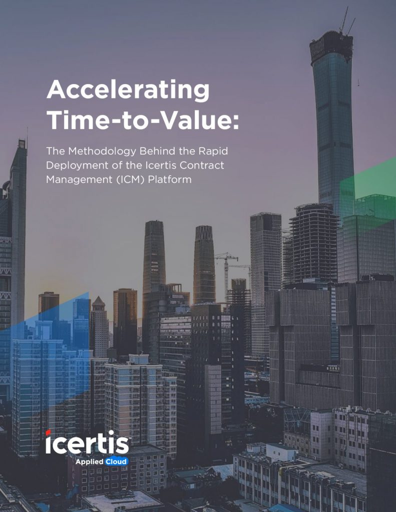 Accelerating Time to Value The Methodology Behind the Rapid Deployment of  the Icertis Contract Management Platform