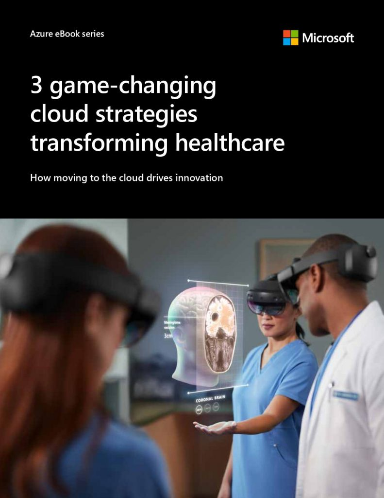 Three game-changing cloud strategies transforming healthcare