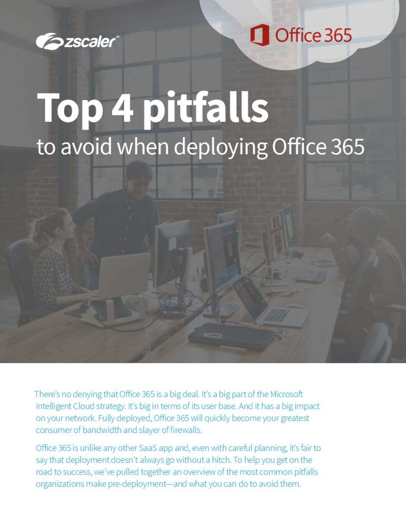 Top 4 pitfalls to avoid when deploying Office 365