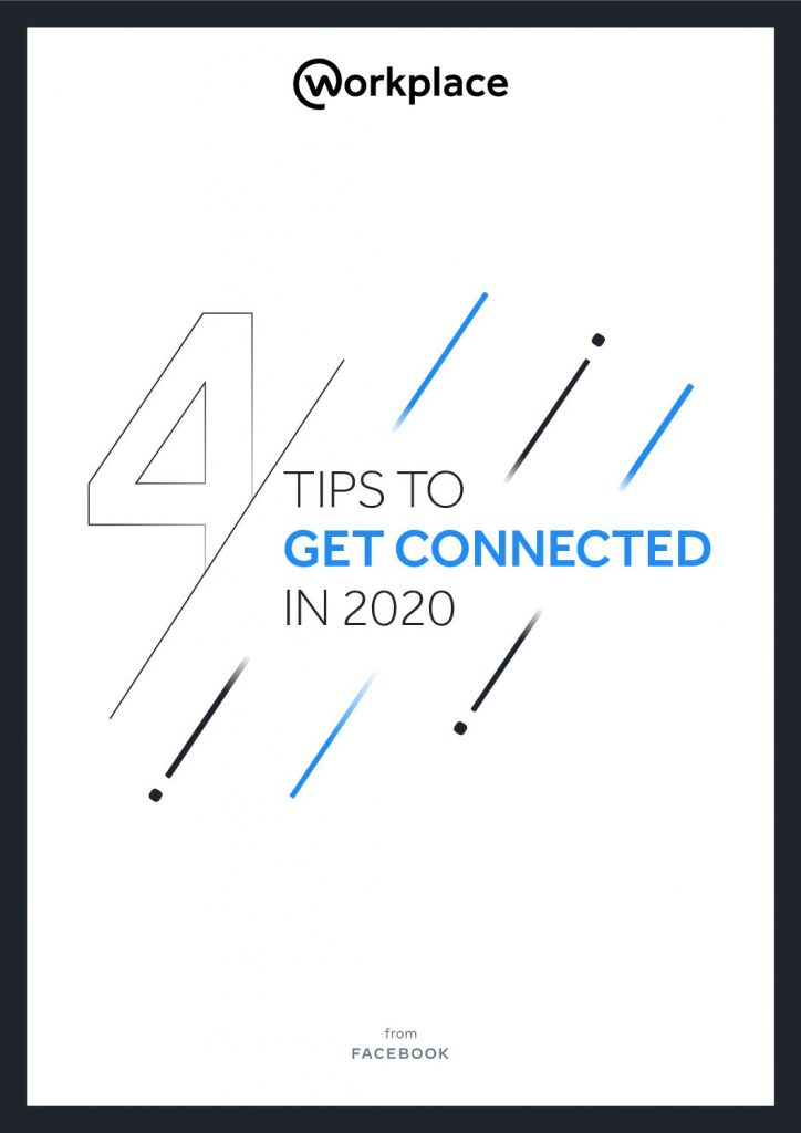 4 Tips to Get Connected In 2020