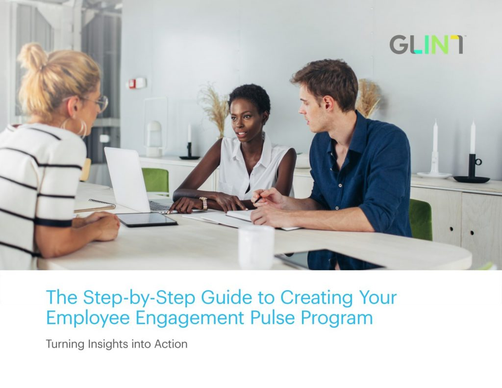 eBook: The Step-by-Step Guide to Creating Your Employee Engagement Pulse Program