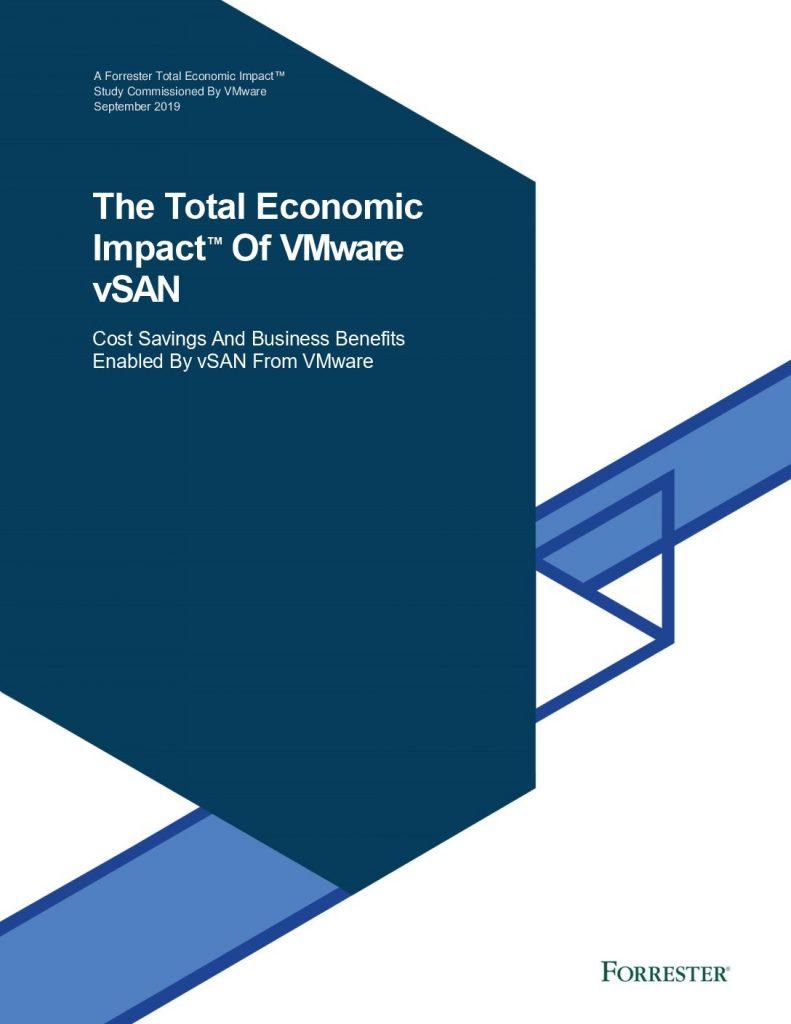 The Total Economic Impact of Vmware vSAN