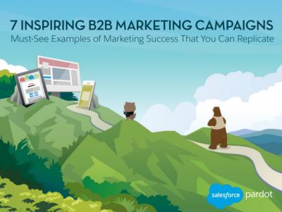 7 Inspiring B2B Campaigns