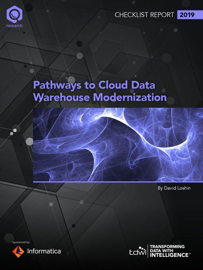 TDWI Checklist Report: Pathways to Cloud Data Warehouse Modernization